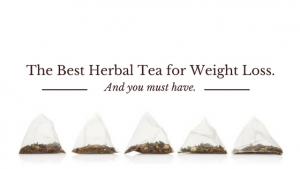 The Best Herbal Tea for Weight Loss