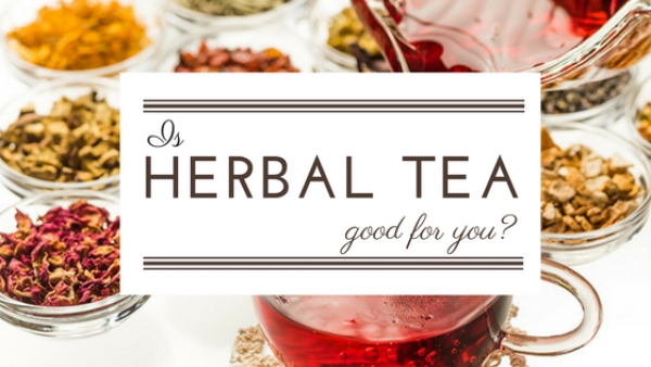 Is Herbal Tea Good for You?
